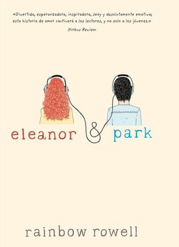 Imagen 1 de 2 de Eleanor And Park - Rainbow Rowell