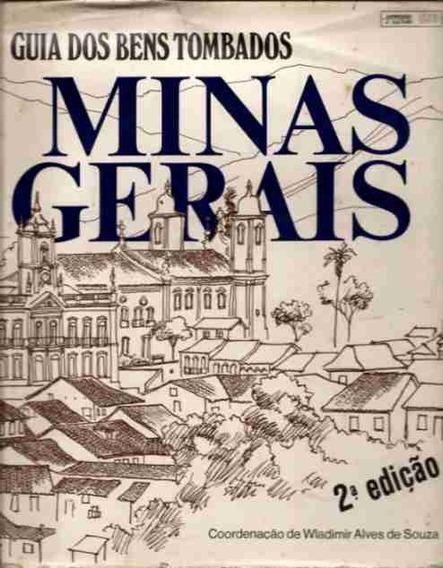 Livro Guia Dos Bens Tombados - Minas Gerais 2° Edição