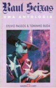 Livro Raul Seixas Uma Antologia