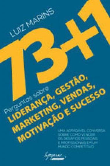 73+1 Perguntas Sobre Liderança, Gestao, Marketing, Vendas,