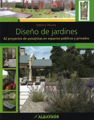 Libro Diseño De Jardines - 42 Proyectos De Paisajistas En Es