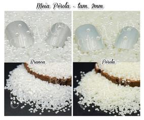 Meia Perola 2mm Branca Ou Cor Perola