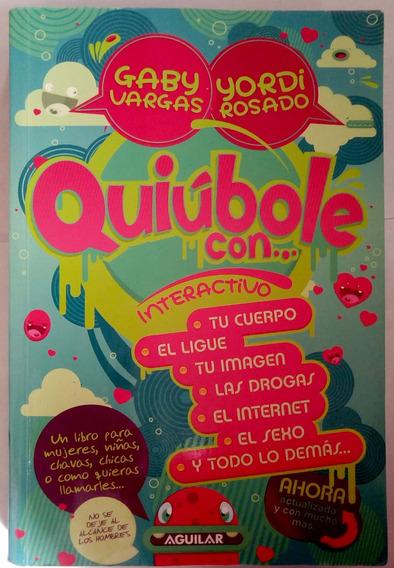 Quiúbole Con... Yordi Rosado Y Gaby Vargas Editorial Aguilar