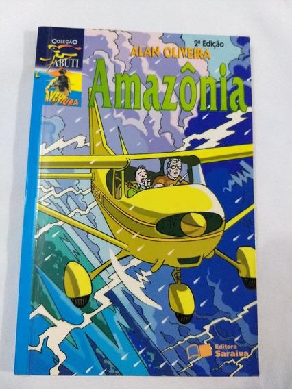 Livro Amazônia Coleção Jabuti Aventura Autor Alan Oliveira