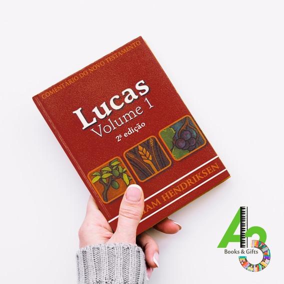 Lr12 Comentários Lucas Vol. 1 [2ª Ed] - William Hendriksen