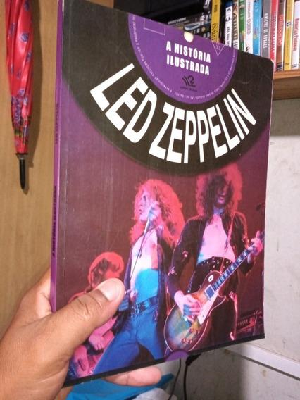 Revista A História Ilustrada Led Zeppelin - Frete Grátis