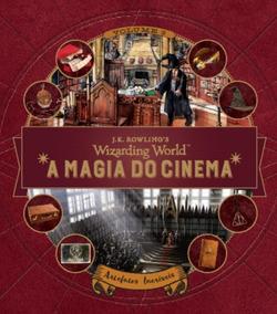 Harry Potter - A Magia Do Cinema - Artefatos Incriveis - Vol