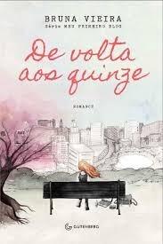Livro De Volta Aos Quinze - Bruna Vieira