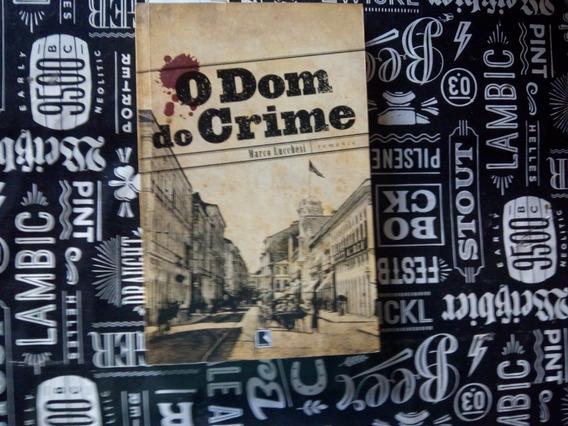 Livro - O Dom Do Crime/romance