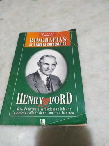 Coleção Dinheiro Biografias De Grandes Empresários Henry For