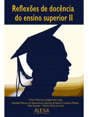 Reflexões De Docência Do Ensino Superior Ii