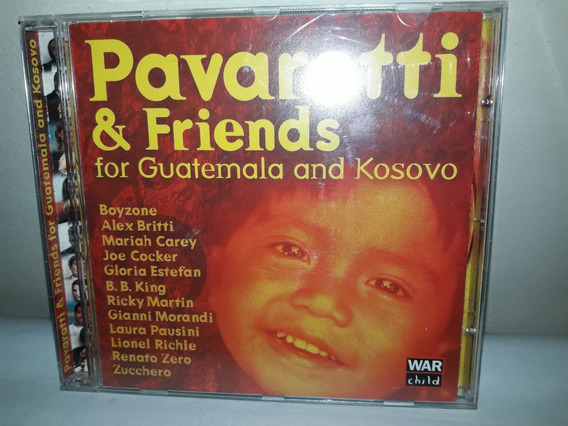 Cd Pavarotti & Friends For Guatemala Kosovo 1999 Ne