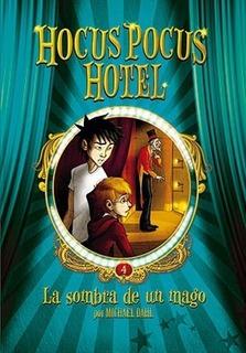 ** Hocus Pocus 4 - La Sombra De Un Mago ** Michael Dahl