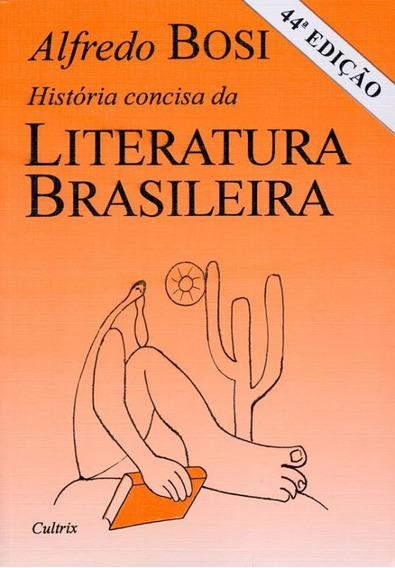 Historia Concisa Da Literatura Brasileira