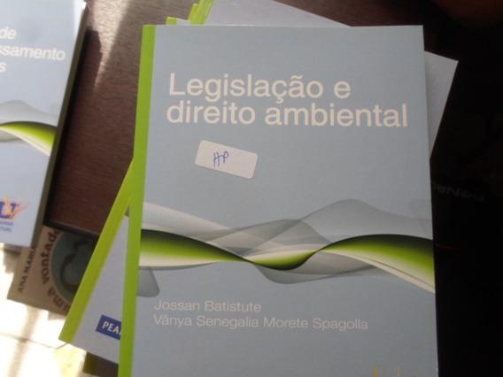 Legislação E Direito Ambiental Jossan Batistute E