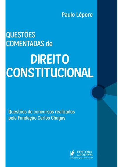 Questões Comentadas De Direito Constitucional Fcc (2018)