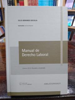 Grisolia - Manual De Derecho Laboral. Edición 2019 Tapa Dura