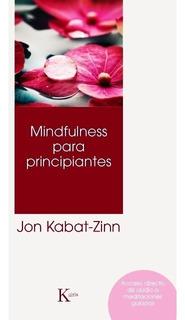Mindfulness Para Principiantes Jon Kabat Zinn - Libro Nuevo