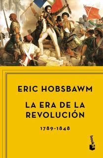 La Era De La Revolución, 1789-1848 De Eric Hobsbawm -crítica