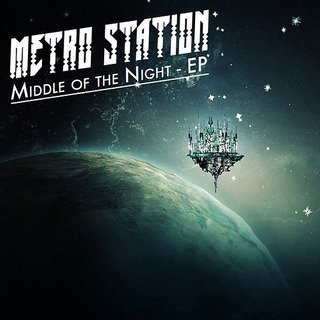 Metro Station Middle Of The Night Ep (mp3 Digital)