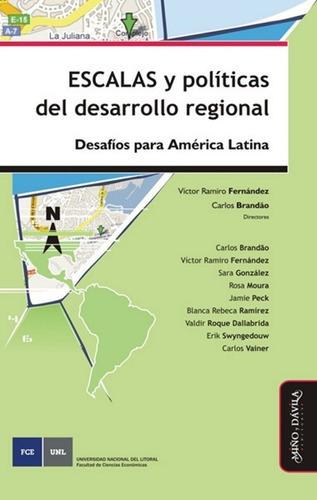 Imagen 1 de 2 de Escalas Y Políticas Del Desarrollo Regional Fernándezbrandão