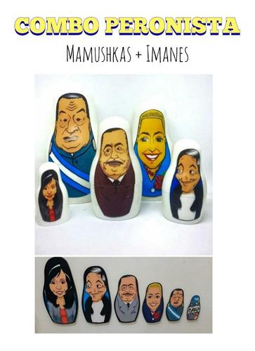 Imagen 1 de 10 de Mamushkas + Imanes Peronismo Peronistas Perushkas Kirchner