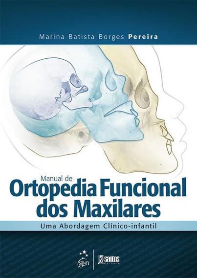 Manual De Ortopedia Funcional Dos Maxilares