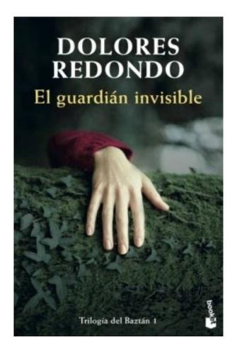 El Guardián Invisible Trilogía Baztán 1 » Dolores Redondo
