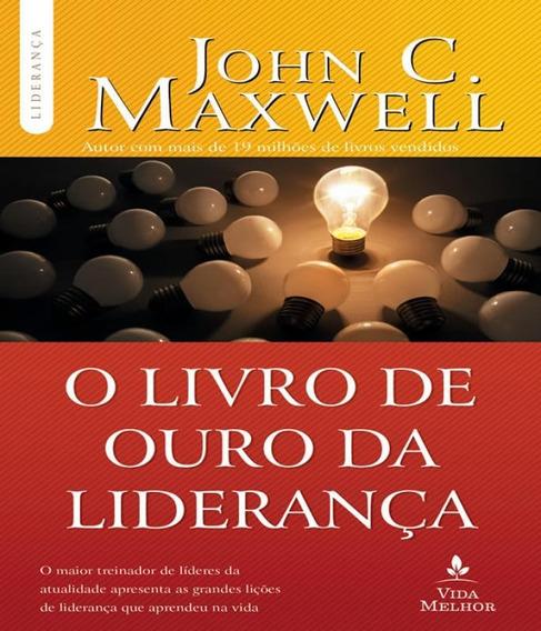 Livro De Ouro Da Lideranca, O - 02 Ed
