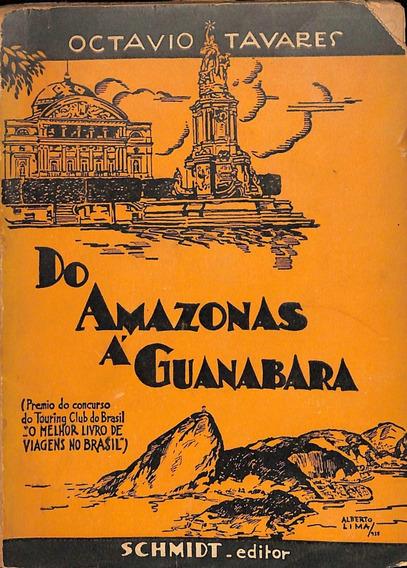 Octavio Tavares - Do Amazonas Á Guanabara