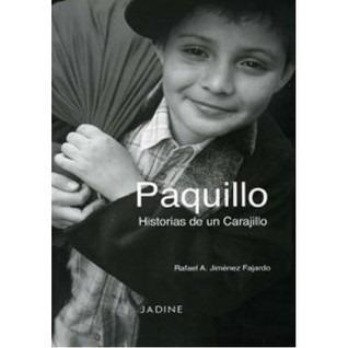 Imagen 1 de 1 de Paquillo: Historias De Un Carajillo. Rafael Jimenez