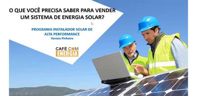 Melhor Curso De Instalação De Energia Solar Do Brasil