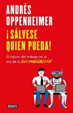 Imagen 1 de 2 de ¡sálvese Quien Pueda! - Libro Andrés Oppenheimer