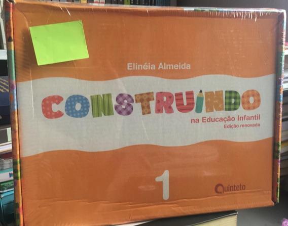 Livro Novo - Construindo Na Educação Infantil 1