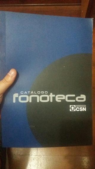 Catalogo Fonoteca Fundação Csn Rádio Siderúrgica Nacional