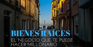Curso Completo De Bienes Raices - Actualizado + Bono.