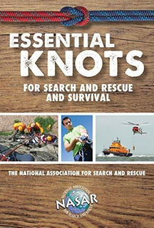 Essential Knots For Search And Rescue And Survival : Bryan