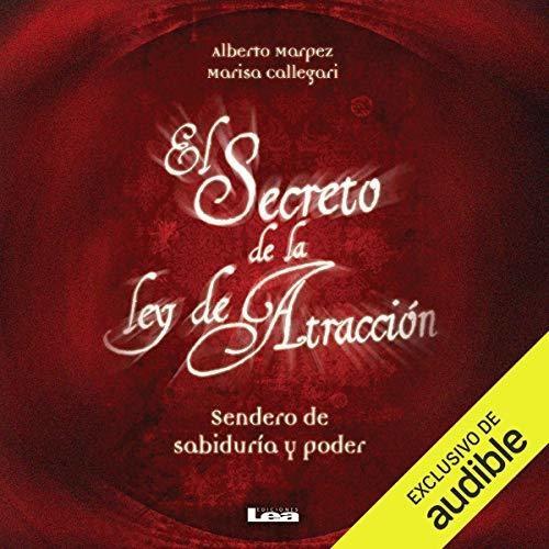 El Secreto De La Ley De Atraccion - Marquez Y Callegari