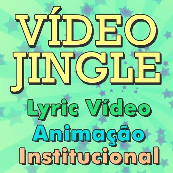 Jingle Com Video Para Empresas (letra, Logotipo, Fotos, Etc)