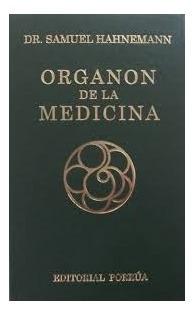 Libro Organon De La Medicina Dr. Samuel Hahnemann Porrúa