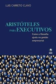 Aristóteles Para Executivos