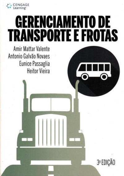 Gerenciamento De Transporte E Frotas - 3ª Ed