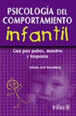 Libro Psicología Del Comportamiento Infantil Guía Para Padre