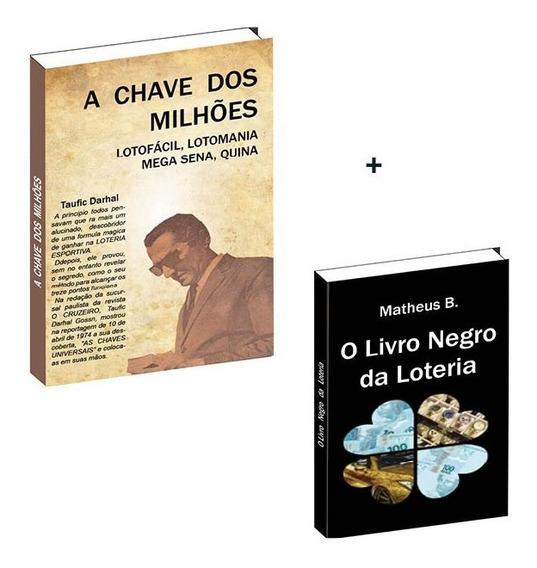 A Chave Dos Milhões + O Livro Negro Da Loteria (combo)