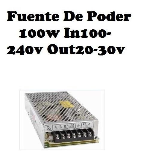 Fuente De Poder 100w In100-240v Out20-30v