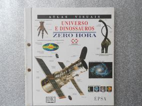 Livro Universo E Dinossauros - Atlas Visual
