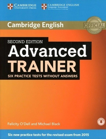 Advanced Trainer (2/ed.) - Six Practice Tests Without Key