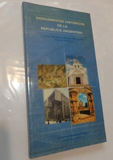 Monumentos Historicos De La Republica Argentina.