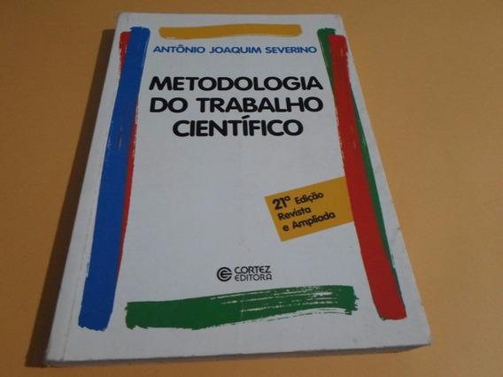 Metodologia Do Trabalho Científico - Antônio Joaquim