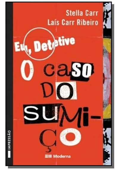 Eu, Detetive 1: O Caso Do Sumico